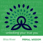 bliss river primal wisdom